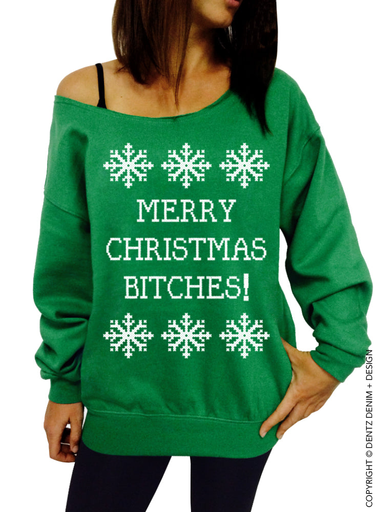 Funny Ugly Christmas Sweater, Merry Christmas Bitches, Women's Slouchy Sweatshirt