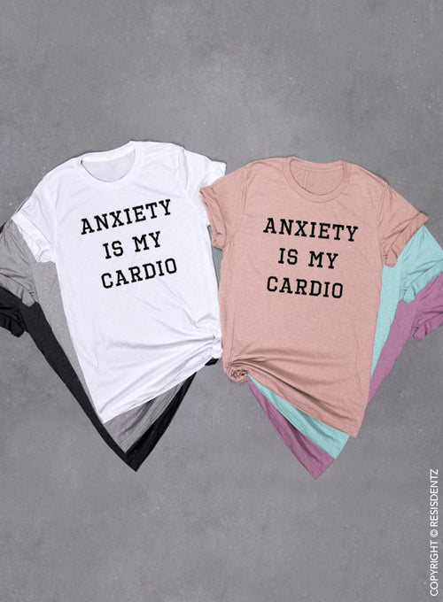 Anxiety Is My Cardio T-Shirt, Funny T-shirt for Women or Men, Sarcastic Shirt Unisex Tee Tri-Blend T-shirt, Funny top for Women or Men ? Soft Unisex Tri-blend T-shirt