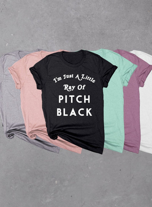 I'm Just a Little Ray of Pitch Black, Soft Unisex Tri-blend T-shirt