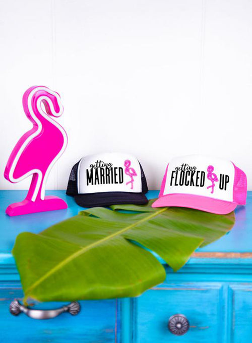 Getting Married and Getting Flocked Up Flamingo Bachelorette Trucker Hats - Snapback Cap