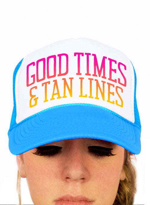 Good Times and Tan Lines Trucker Hat - Snapback Cap