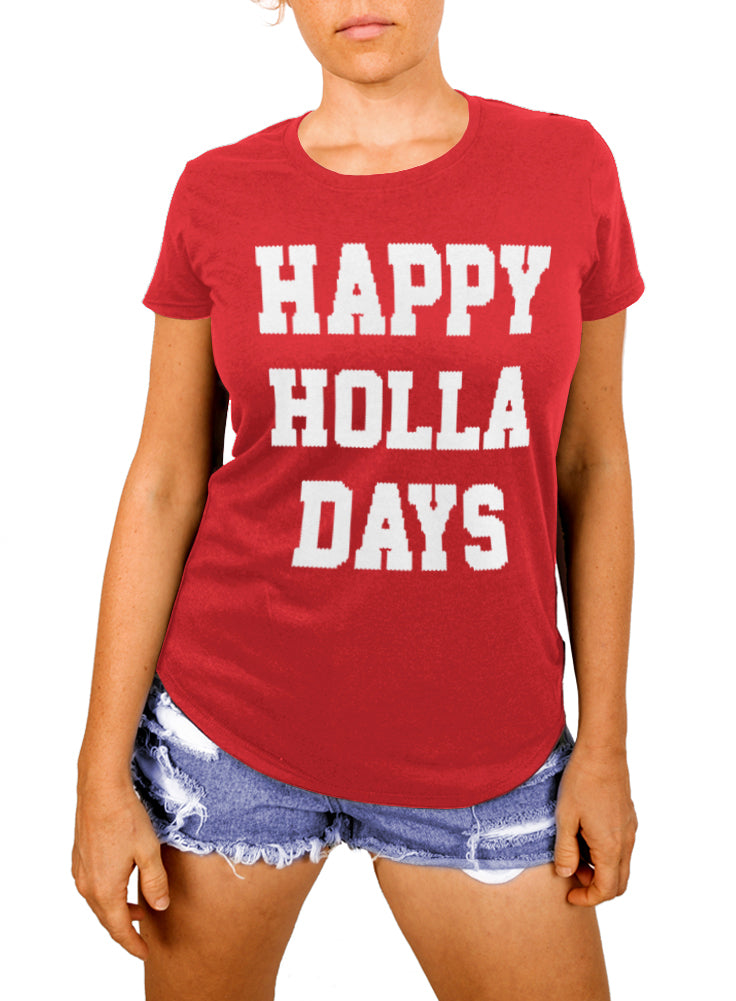 Happy Holla Days Women's T-shirt - The Boyfriend Tee