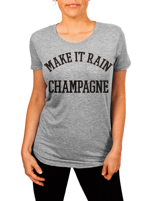 Make It Rain Champagne Women's T-shirt - The Boyfriend Tee