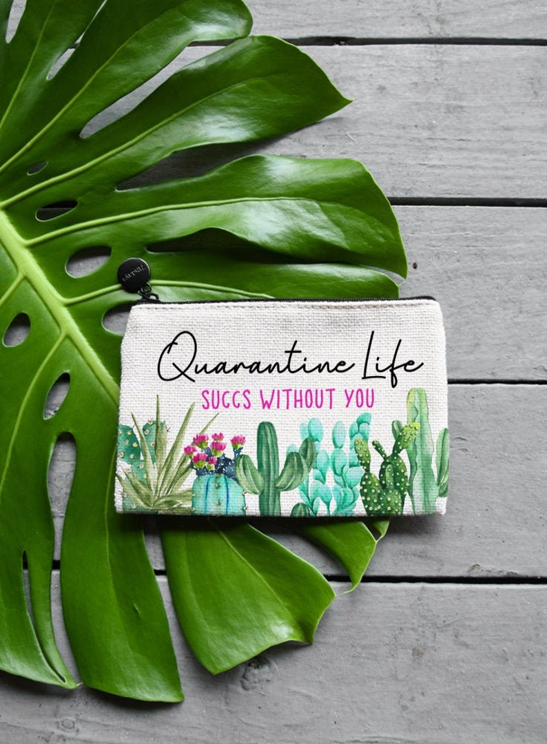 Quarantine Succs Without You Makeup Bag, Coin Purse or Custom Jewelry Gift Bag - Zipper Pouch