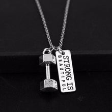 Load image into Gallery viewer, STRONG IS BEAUTIFUL Dumbbell Pendant Necklace - Tafani's