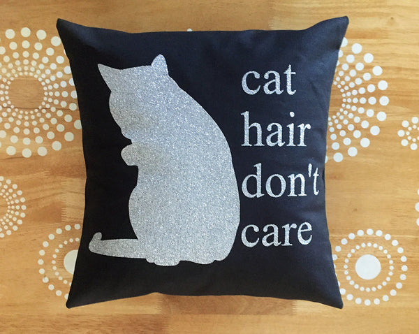 black and silver cat hair don't care pillow
