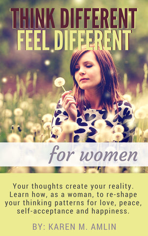 Think Different Feel Different - For Women