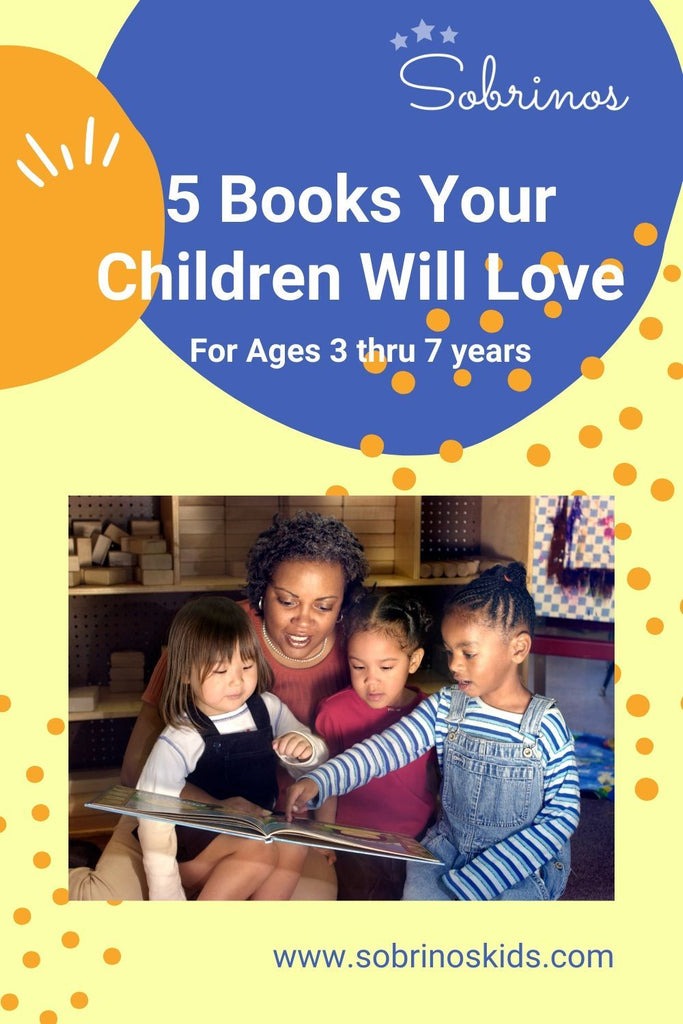 5 Books Your Children Will Love (Ages 3 thru 7 Years)