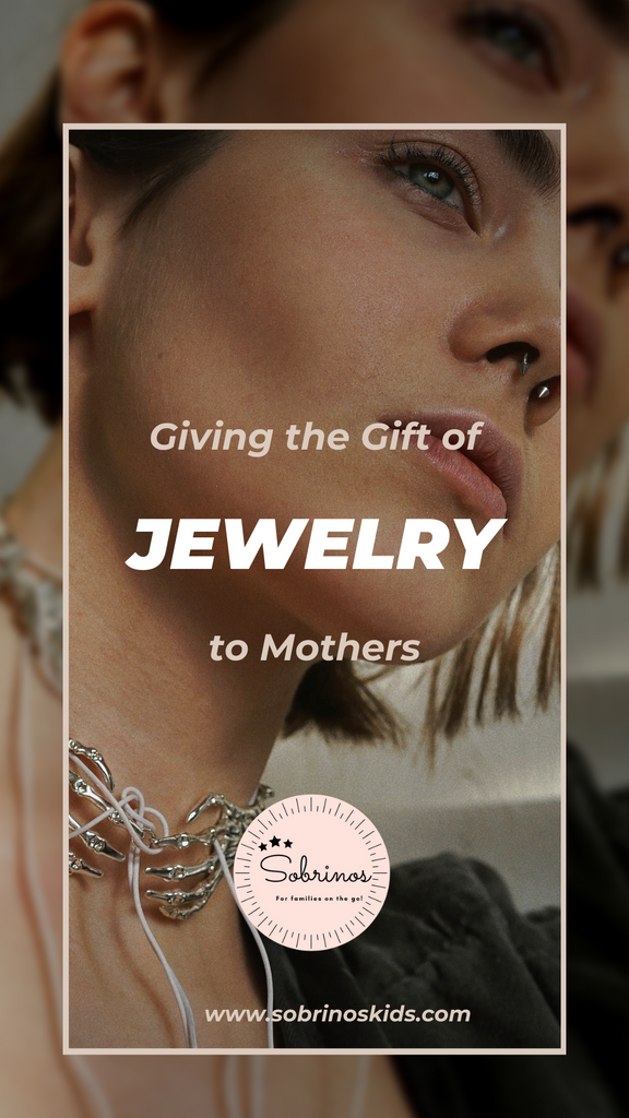 Giving the Gift of Jewelry to Mothers
