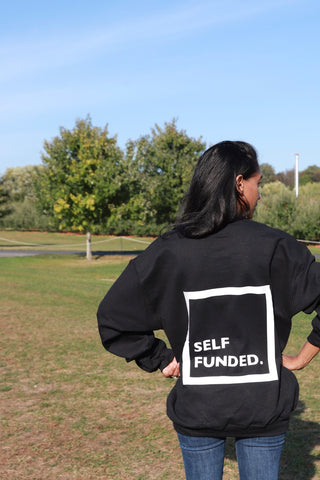 Self Funded Sweatshirt