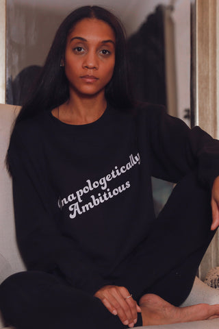 Unapologetically Ambitious Statement Sweatshirt