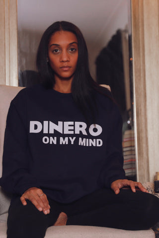 Dinero Statement Sweatshirt