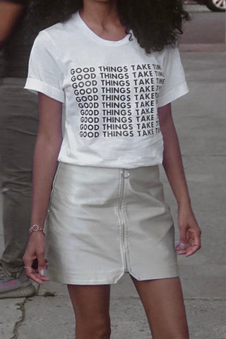 Good Things Take Time Statement T-shirt