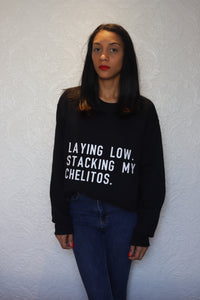 Stacking My Chelitos Sweatshirt