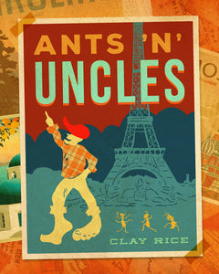 Ants N' Uncles by Clay Rice