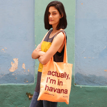 actually I'm in havana tote bag