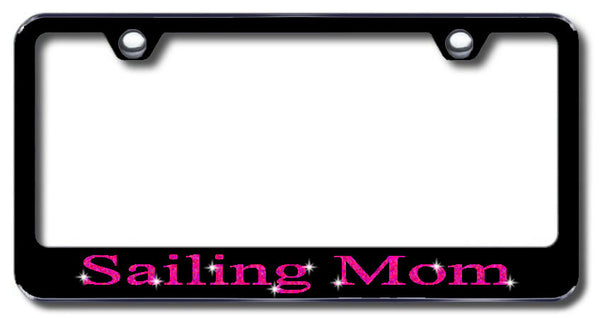 License Plate Frame with Swarovski Crystal Bling Bling Sailing Mom Aluminum