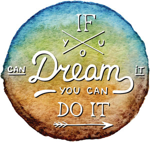 If You Can Dream It You Can Do It Mantra Ombre Icon Vinyl Decal Sticker