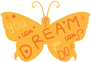 If You Can Dream You Can Do Calligraphy in Butterfly Vinyl Decal Sticker