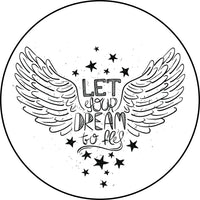Let Your Dream Fly Mantra with Wings Icon Border Around Image As Shown Vinyl Sticker