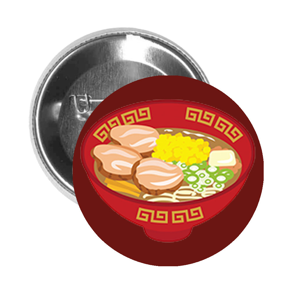 Round Pinback Button Pin Brooch Pretty Delicious Japanese Ramen Bowl Cartoon Art #1 - Maroon