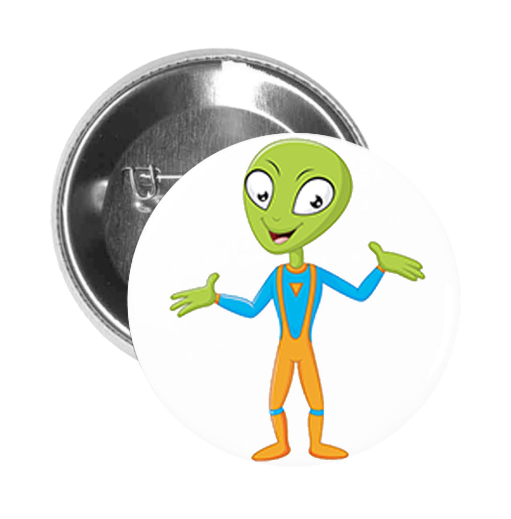 Round Pinback Button Pin Brooch Silly Happy Green Alien in Spacesuit Cartoon