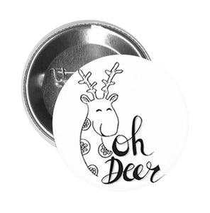 Round Pinback Button Pin Brooch Silly Happy Oh Deer Calligraphy Sketch Icon