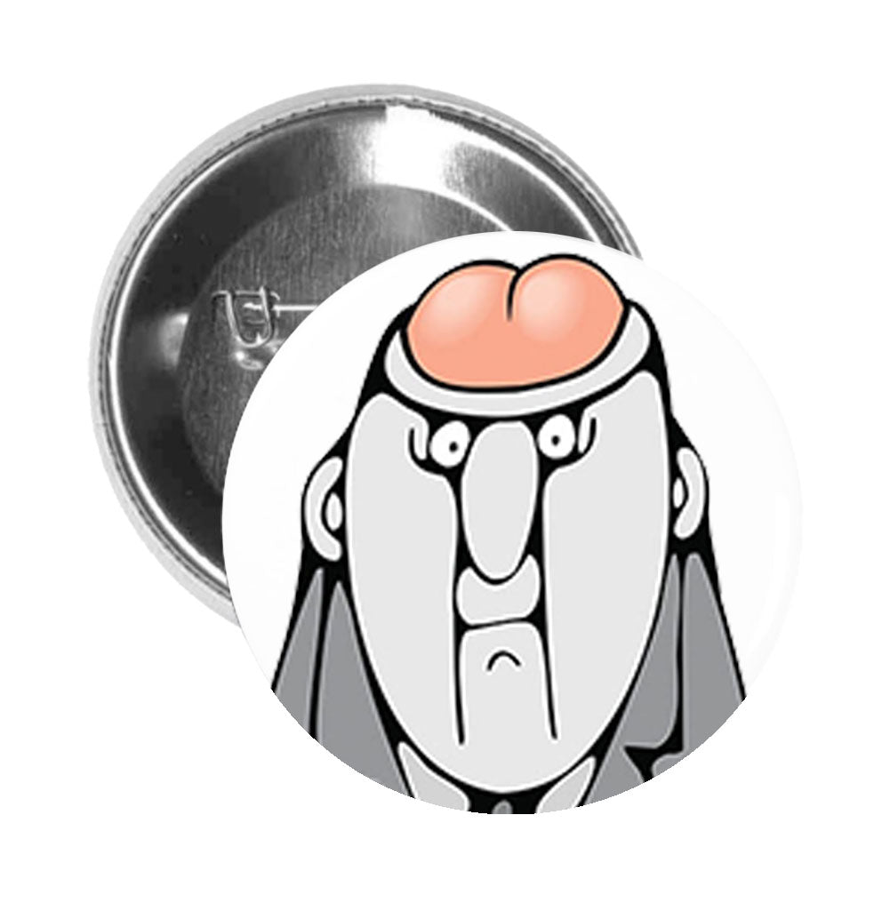 Round Pinback Button Pin Brooch Silly Literal Butt Head Newspaper Comic Art Cartoon - Zoom