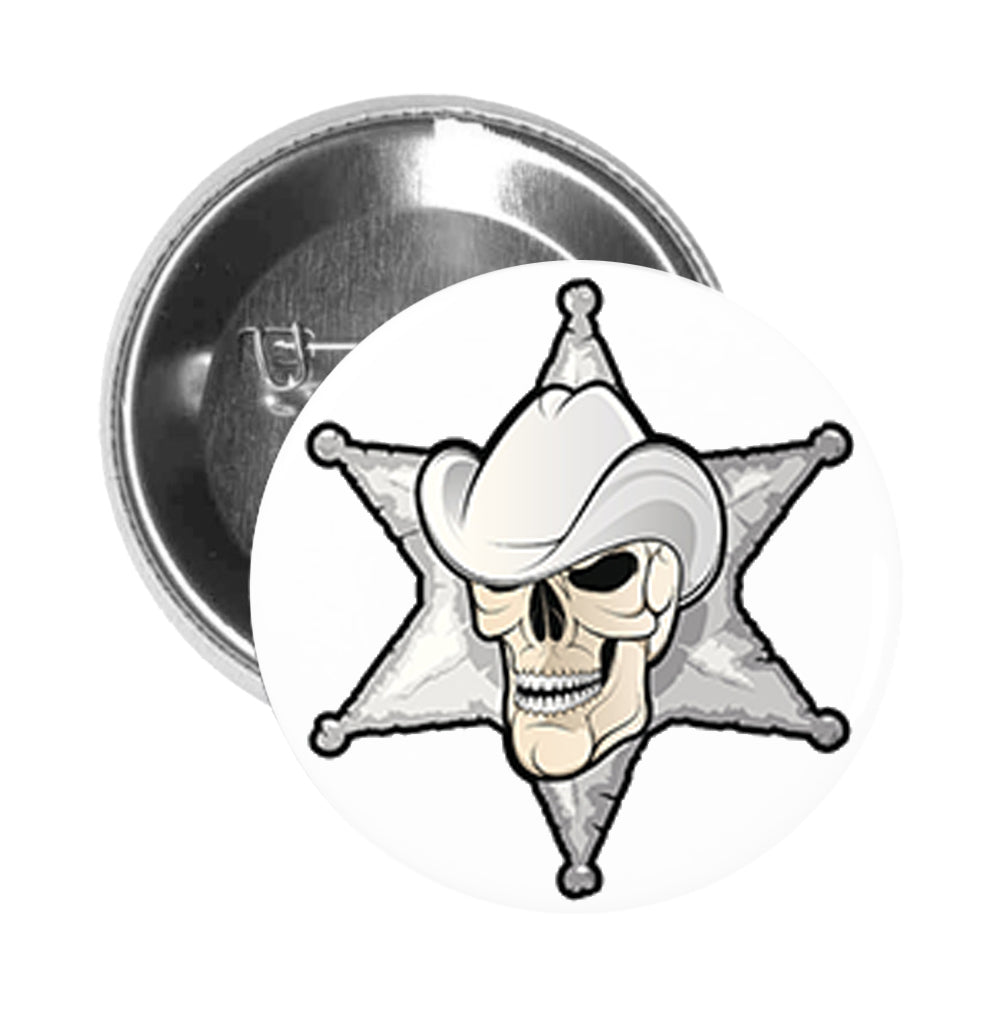 Round Pinback Button Pin Brooch Silver Sheriff Star Badge with Cowboy Skull