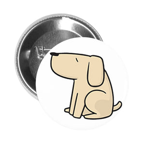 Round Pinback Button Pin Brooch Simple Boxy Beige Yellow Labrador Puppy Dog Cartoon - Sitting Dog #2