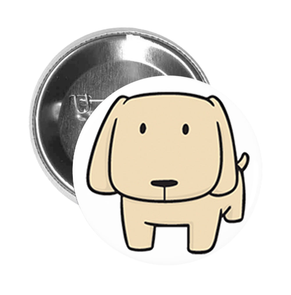 Round Pinback Button Pin Brooch Simple Boxy Beige Yellow Labrador Puppy Dog Cartoon - Staring Dog