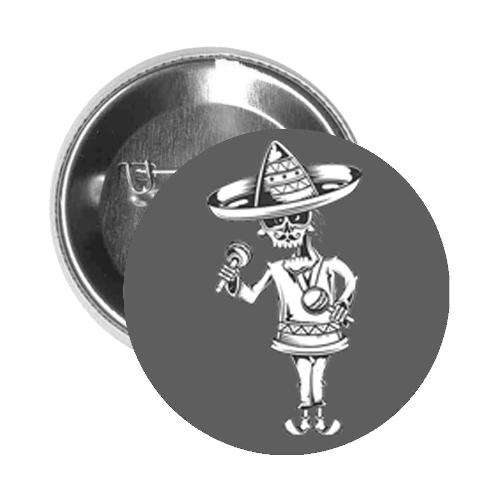 Round Pinback Button Pin Brooch Skull Head Wearing Sombrero Maraca Mariachi Mustache Cartoon - Grey