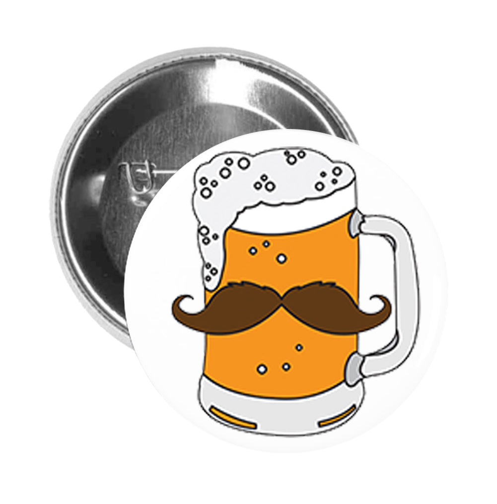 Round Pinback Button Pin Brooch Stein Beer Glass with Handlebar Mustache Manly Brewery Drink Funny Symbol Icon Cartoon