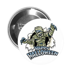 Round Pinback Button Pin Brooch Ugly Scary Undead Haunted Mummy Happy Halloween Cartoon Icon
