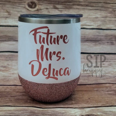 Future Mrs Stainless Steel Wine Glass