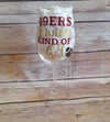49ers & Wine Kind of Girl Wine Glass