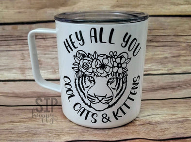 Hey All You Cool Cats & Kittens Stainless Steel Coffee Mug