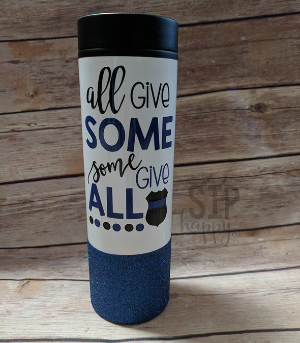 Ready To Ship All Give Some Some Give All Travel Coffee Mug
