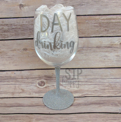 Day Drinking Wine Glass