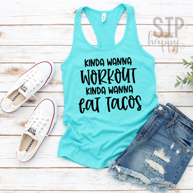 Kinda Wanna Eat Tacos Racerback Tank