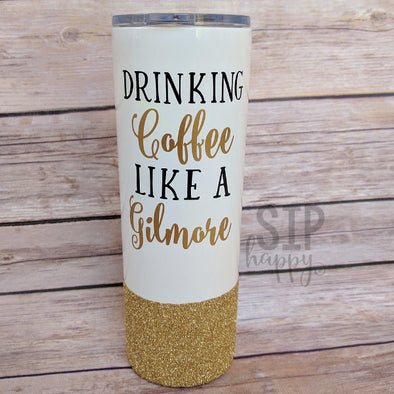 Drinking Coffee Like A Gilmore Stainless Steel Tumbler