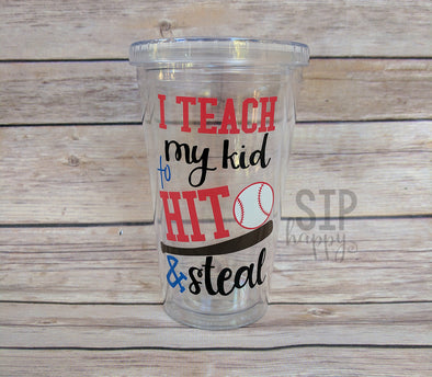 Ready To Ship Hit & Steal Tumbler