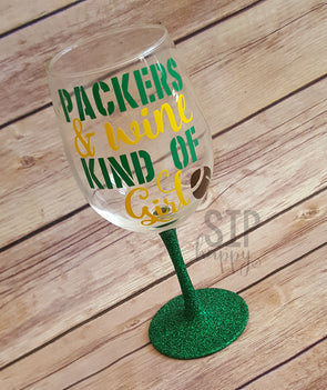 Packers & Wine Kind of Girl Wine Glass