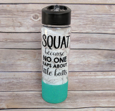 Squat because No One Raps About Little Butts Water Bottle