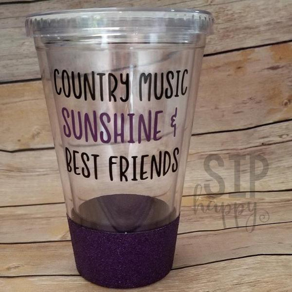 Country Music, Sunshine, Best Friends Tumbler