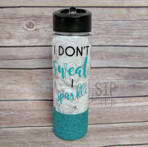 I Don't Sweat I Sparkle Water Bottle