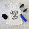 Sweating For The Wedding Racerback Tank