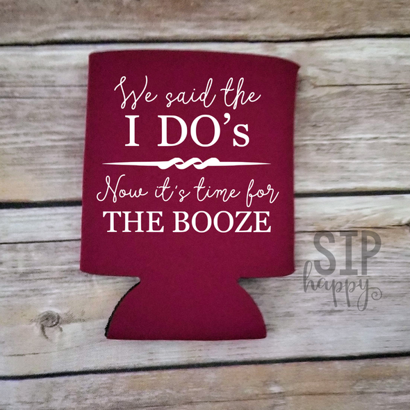 We Said The I Do's Now It's Time For The Booze Can Cooler
