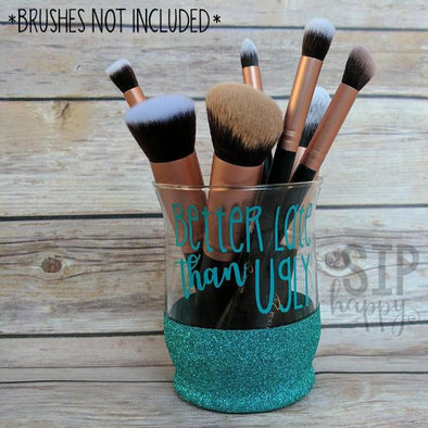Better Late Than Ugly Makeup Brush Holder