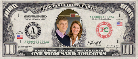 The Giving Pledgers:  Collect the Bill and Melinda Gates 1,000 JobCoin™ Note
